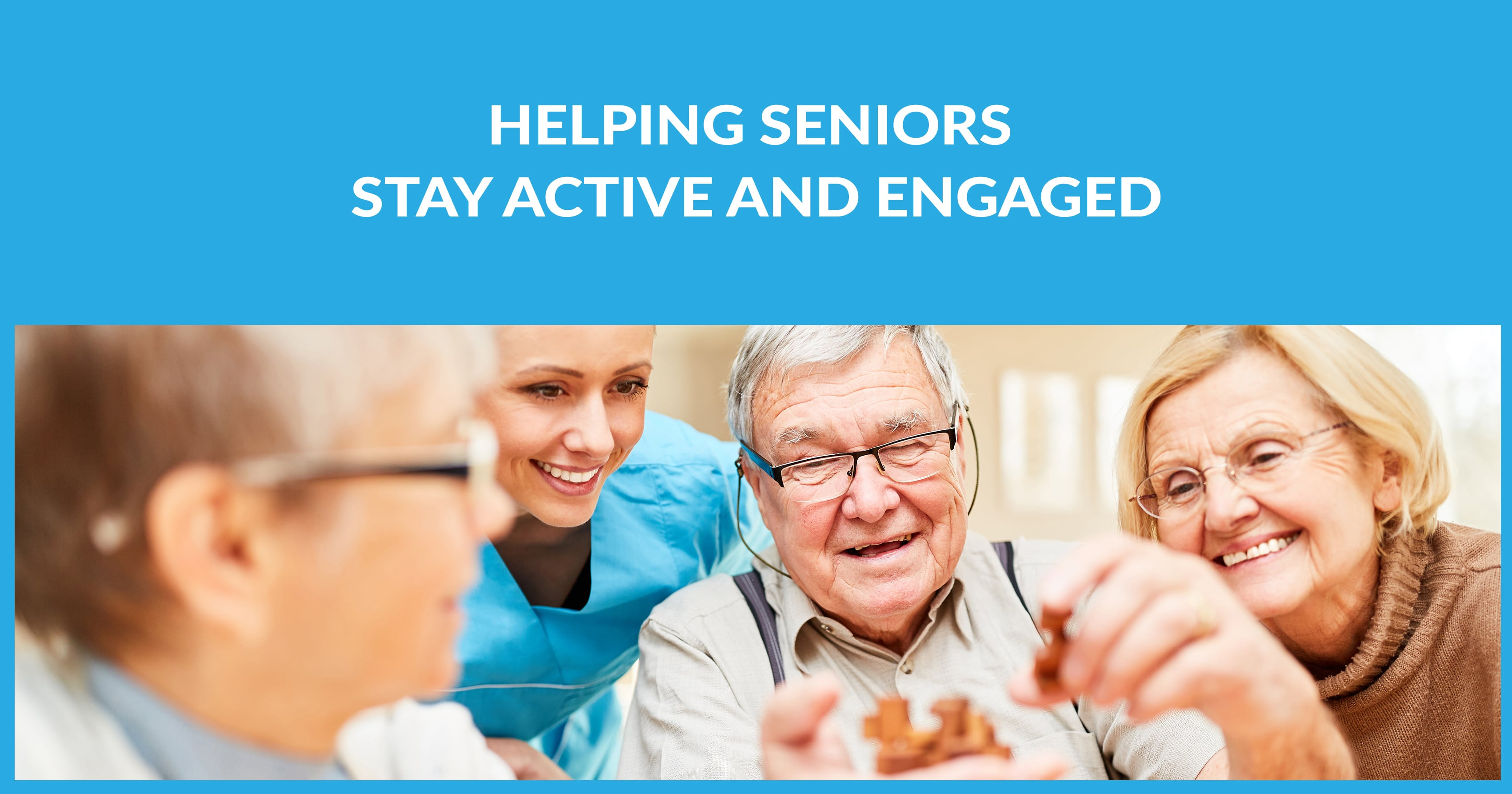 Helping Seniors Stay Active and Engaged